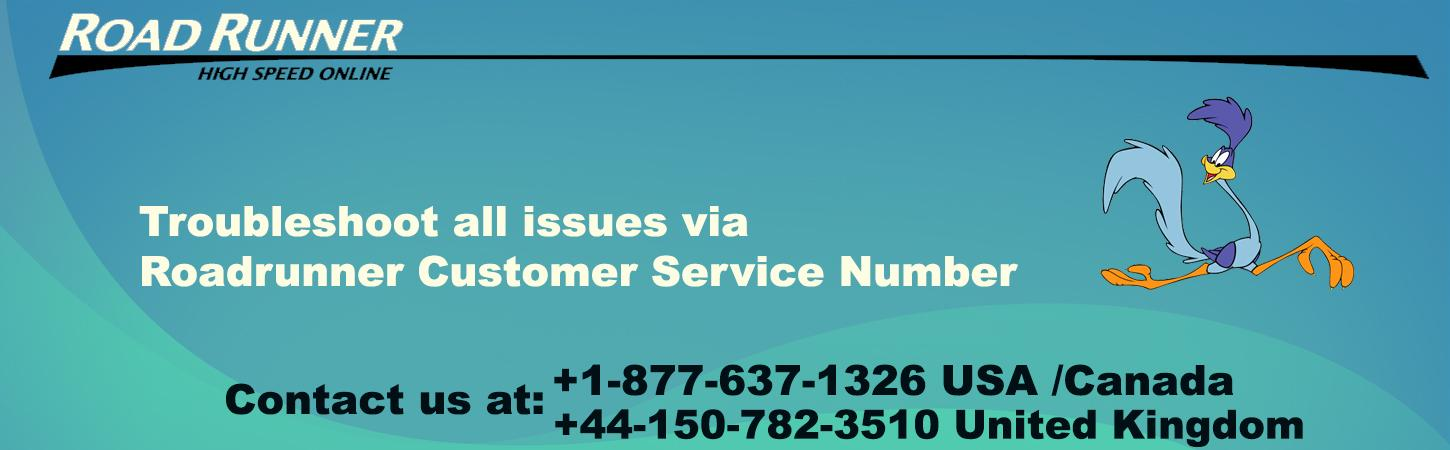Troubleshoot all issues via Roadrunner Customer Service Number