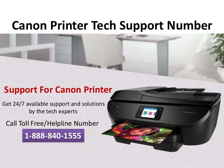 Canon Printer Toll Free Number +1-888-840-1555