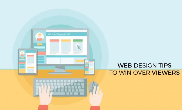 Web Design Tips To Win Over Viewers | Blog