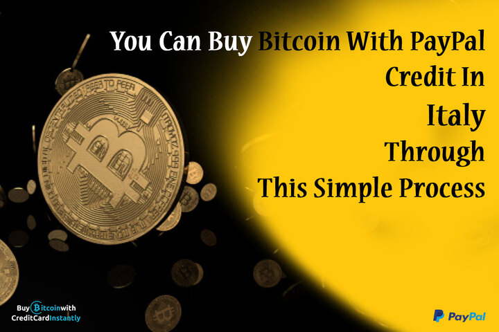 Buy Bitcoin With PayPal Credit In Italy