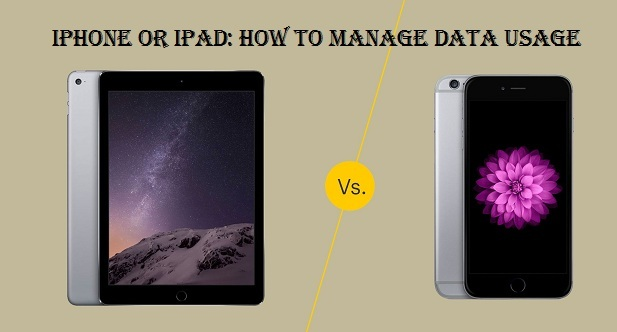 iPhone or iPad: How to manage Data Usage