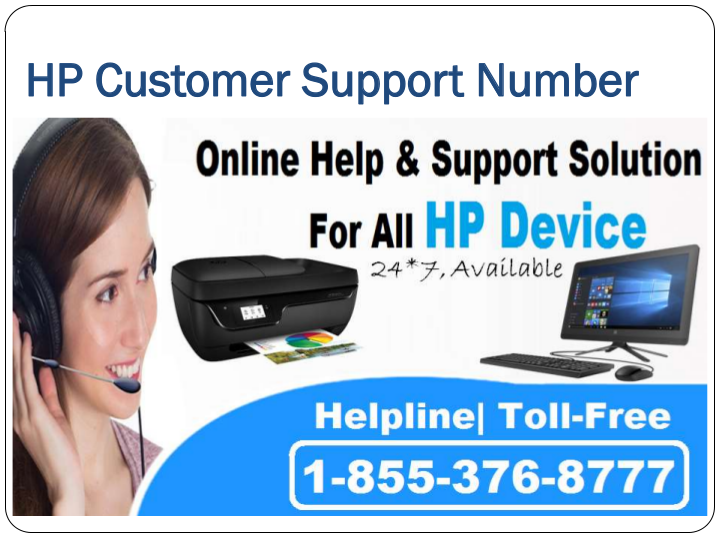 HP Technical Support Number 1-855-376-8777, Toll Free, Helpline