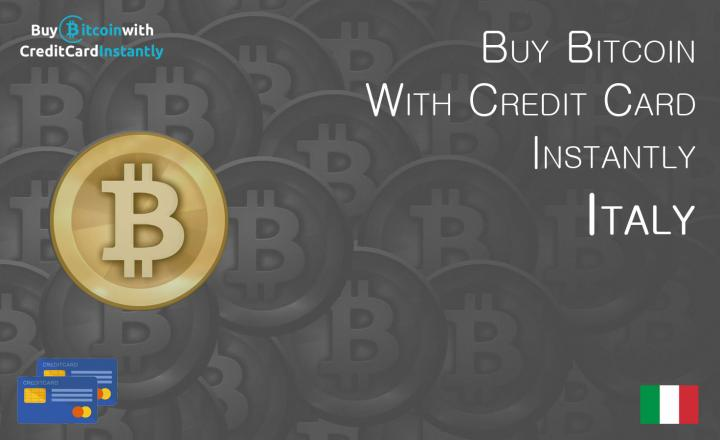 Buy Bitcoin With Credit Card Instantly Italy
