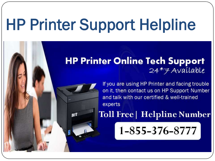 HP Printer Help & Support Number 1-855-376-8777, Toll Free