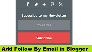 How to Add Follow By Email in Blogger with Pictures