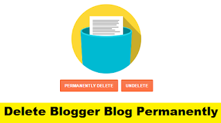 How to Delete Blogger Blog Permanently with Pictures